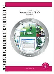 Adobe Acrobat 7.0 : grundkurs av Pernilla Attnäs